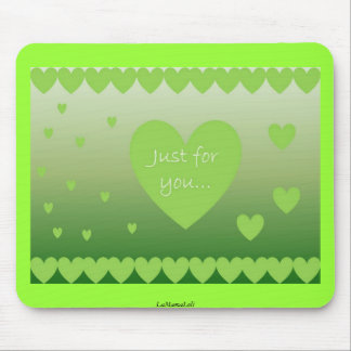 Apenas para usted mousepad del verde