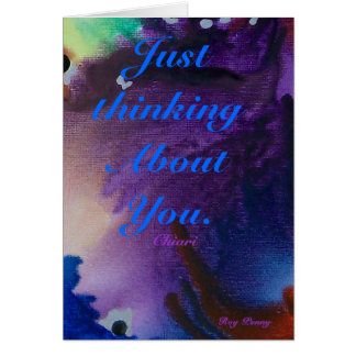 Apenas pensando en usted. , Chiari Tarjeta De Felicitación