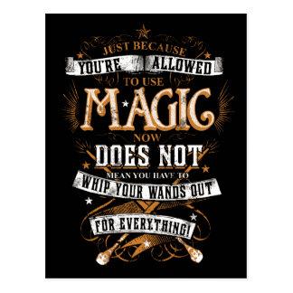 Apenas porque a le se permite utilizar magia… postales