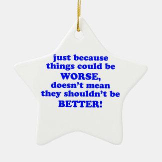 Apenas porque adorno navideño de cerámica en forma de estrella