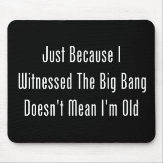 Apenas porque atestigüé Big Bang Tapete De Ratones