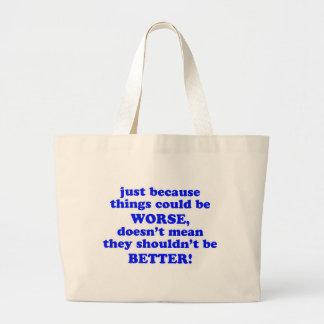 Apenas porque bolsa tela grande