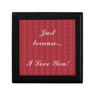 ¡Apenas porque… te amo! - Joyero de madera Cajas De Regalo