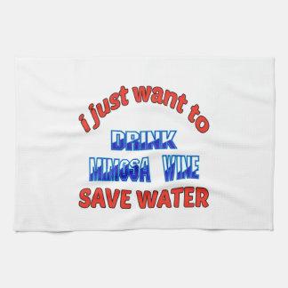 Apenas quiero beber el agua de la reserva del vino toallas de mano