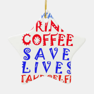 Apenas quiero beber el café adorno navideño de cerámica en forma de estrella