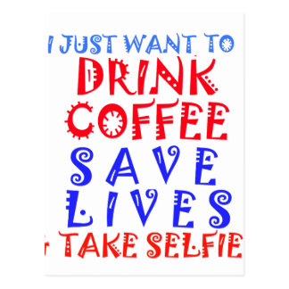 Apenas quiero beber el café postales
