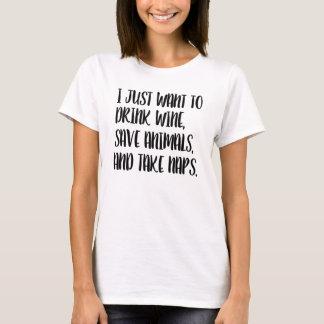 Apenas quiero beber el vino, ahorro animales, y playera