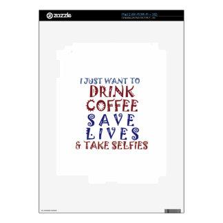 Apenas quiero beber vidas de la reserva del café calcomanías para iPad 2
