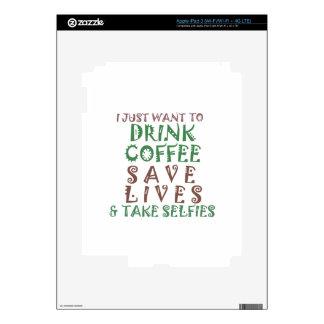Apenas quiero beber vidas de la reserva del café y pegatina skin para iPad 3
