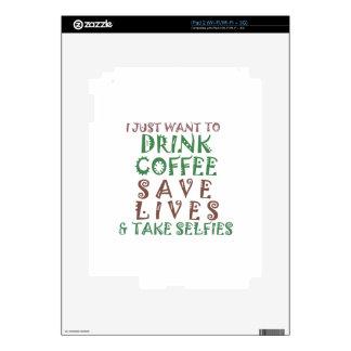 Apenas quiero beber vidas de la reserva del café y skin para el iPad 2