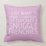 Apenas quiero - Champán y los Frenchies Almohada