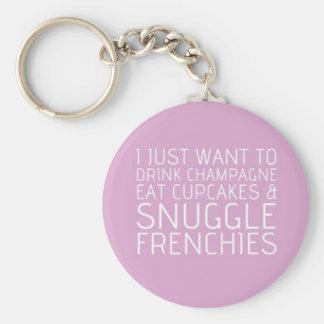 Apenas quiero - Champán y los Frenchies Llaveros Personalizados