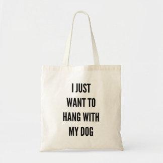Apenas quiero colgar con mi perro