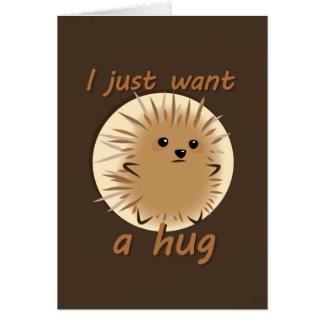 Apenas quiero un abrazo tarjeta de felicitación