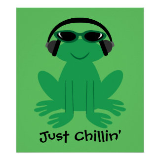 Apenas rana de Chillin con los auriculares y las s Poster