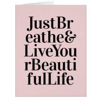 Apenas respire el rosa inspirado de las citas de tarjeta de felicitación grande
