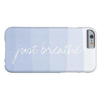 Apenas respire la raya de la pendiente de la funda barely there iPhone 6