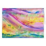 """""""apenas respire"""" la tarjeta, derechos reservados tarjeta de felicitación"""