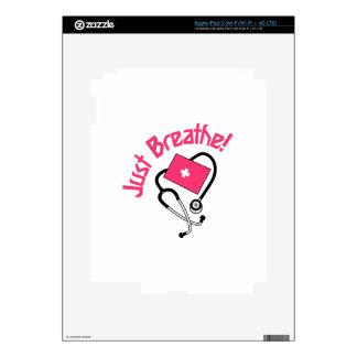 ¡Apenas respire! Pegatinas Skins Para iPad 3