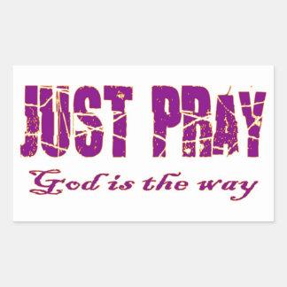 APENAS RUEGUE a dios es el decir cristiano de la Pegatina Rectangular
