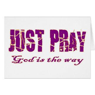 APENAS RUEGUE a dios es el decir cristiano de la Tarjeta De Felicitación