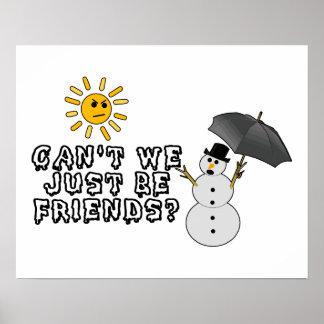 Apenas sea amigos sol y muñeco de nieve posters
