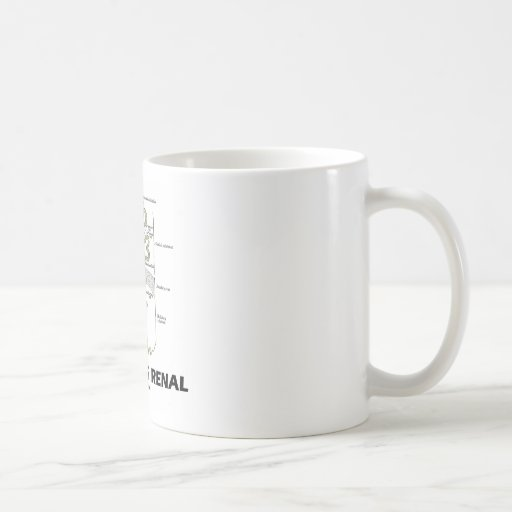 Apenas siendo renal (riñón Nephron) Taza De Café