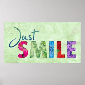 Apenas sonrisa - fondo verde póster