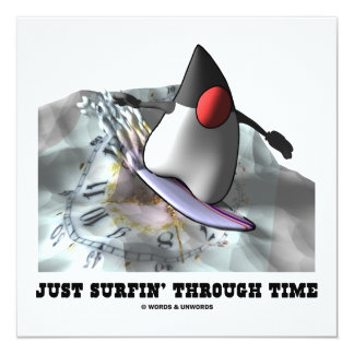 """Apenas Surfin con el tiempo (duque On Surfboard) Invitación 5.25"""" X 5.25"""""""