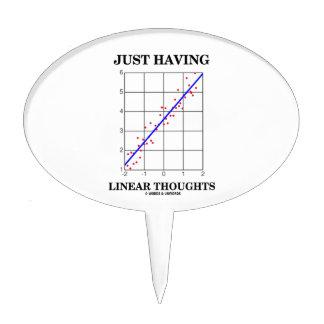 Apenas teniendo pensamientos lineares (humor del decoración para tarta