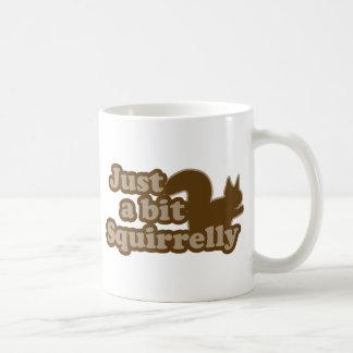 Apenas un pedazo Squirrely Taza De Café