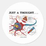 Apenas un pensamiento… (Neurona/sinapsis) Pegatinas Redondas