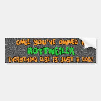 Apenas una pegatina para el parachoques de Rottwei Pegatina Para Auto