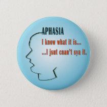 Aphasia Pinback Button