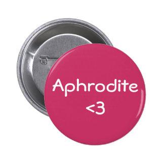 Aphrodite <3 badge pinback button