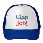 Aplauda por favor para el candidato presidencial gorro