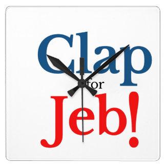 Aplauda por favor para el candidato presidencial reloj cuadrado