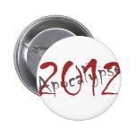 Apocalipsis 2012 pins