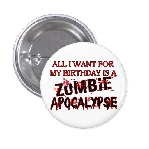 Apocalipsis del zombi del cumpleaños pin redondo de 1 pulgada