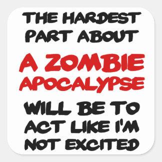 Apocalipsis del zombi pegatina cuadrada