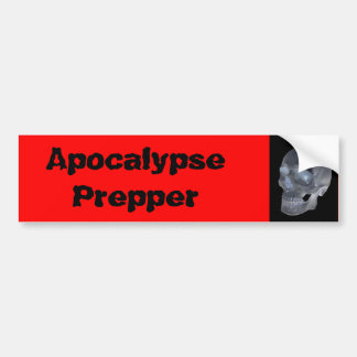 Apocalypse prepper bumper sticker