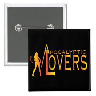 Apocalyptic Lovers Button! Pinback Button