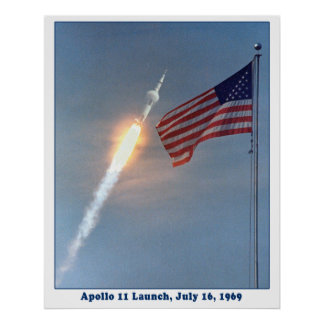 Apollo 11 Launch to the Moon, July 16, 1969 Poster