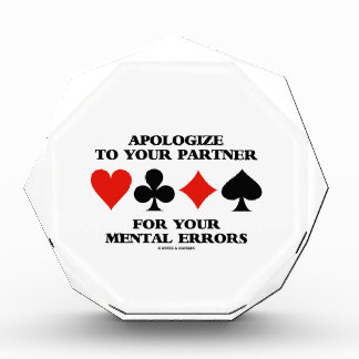 Apologize To Your Partner For Your Mental Errors Award