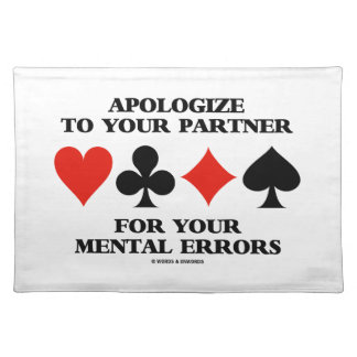 Apologize To Your Partner For Your Mental Errors Cloth Place Mat