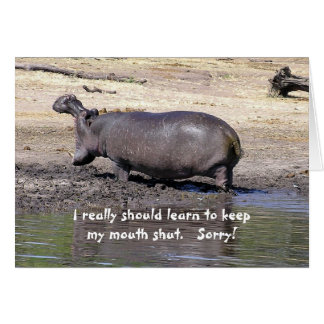 APOLOGY, HUMOROUS, HIPPO, ''I REALLLY SHOULD LEARN GREETING CARD