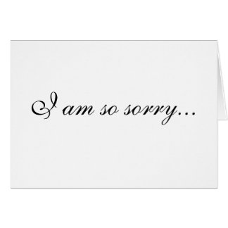 """Apology in black & white"" Card"
