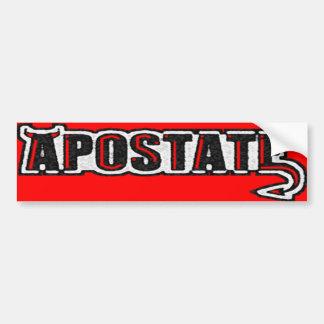 Apostate Bumper Sticker