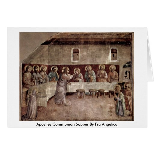 Apostles Communion Supper By Fra Angelico Greeting Card