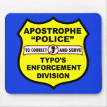 Apóstrofe Mousepad de la policía de la gramática Tapete De Raton